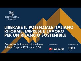 Italia in risalita ma l'esito è incerto: il Rapporto di previsione del Centro Studi Confindustria