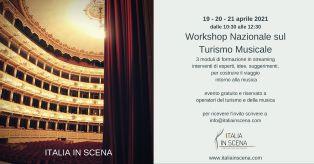 """""""Italia in scena"""": da domani il primo workshop sul turismo musicale"""
