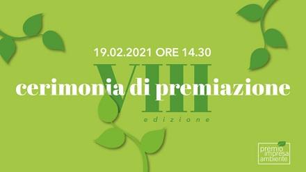 Sostenibilità: domani la cerimonia del Premio Imprese Ambiente