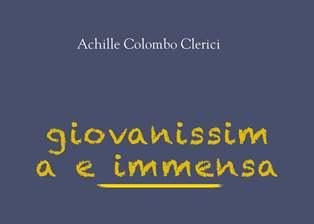 """Giovanissima e immensa. Ritratto della nostra società alle soglie del """"new normal"""": Milano nel libro di Achille Colombo Clerici"""