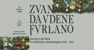 """RIMANDATA AL 2021 LA MOSTRA """"GIOVANNI DA UDINE, TRA RAFFAELLO E MICHELANGELO (1487 - 1561)"""""""