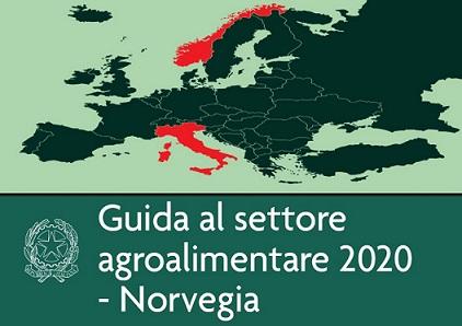 NUOVA EDIZIONE DELLA GUIDA PRATICA PER ESPORTATORI ITALIANI DEL SETTORE AGROALIMENTARE IN NORVEGIA