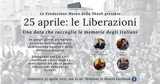 """""""25 aprile. Le Liberazioni"""" con la Fondazione Museo della Shoah"""