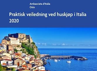 OSLO: DALL'AMBASCIATA UN NUOVO E-BOOK PER ORIENTARE I NORVEGESI ALL'ACQUISTO DI IMMOBILI IN ITALIA