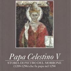 Storia di Pietro del Morrone: il nuovo libro di Elpidio Valeri su Celestino V
