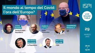 Il mondo al tempo del Covid: l'ora dell'Europa? Lunedì il rapporto Ispi