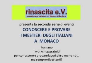 """CONOSCERE E PROVARE I MESTIERI DEGLI ITALIANI A MONACO: RIPRENDONO GLI INCONTRI PROMOSSI DA """"RINASCITA"""""""