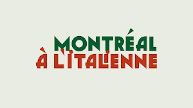 """""""Montréal à l'italienne"""""""