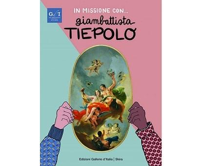 """""""In missione con... Giambattista Tiepolo"""": L'arte del grande maestro del Settecento presentata ai più piccoli"""