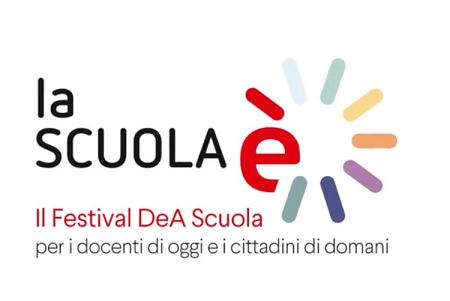"""""""La scuola è"""": De Agostini Scuola lancia il primo Festival online per i docenti di oggi e i cittadini di domani"""