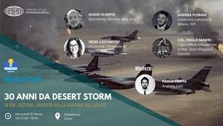 30 anni da Desert Storm: il webinar del Centro Studi Internazionali