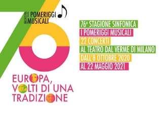 """MILANO: AL TEATRO DAL VERME LA 76A STAGIONE DEI """"POMERIGGI MUSICALI"""""""