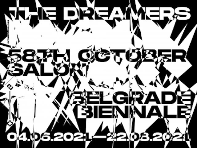 The Dreamers: gli italiani Ilaria Marotta e Andrea Baccin curatori del 58. October Salon | Biennale di Belgrado 2021