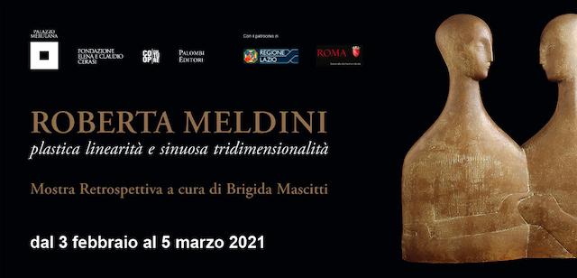 """""""Plastica linearità e sinuosa tridimensionalità"""": in Palazzo Merulana a Roma la prima retrospettiva dedicata a Roberta Meldini"""