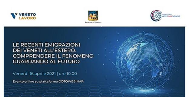 Veneti nel mondo: le recenti emigrazioni nel webinar di domani della Regione