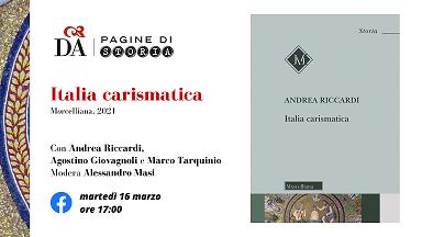 Italia carismatica: il nuovo libro di Andrea Riccardi