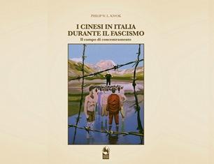 """""""I CINESI IN ITALIA DURANTE IL FASCISMO"""": IL LIBRO DI PHILIP W.L. KWOK DOMANI A NAPOLI"""