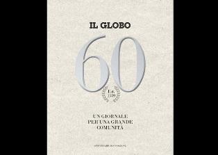 """FESTEGGIAMO IL PASSATO E IL FUTURO: """"IL GLOBO"""" COMPIE 60 ANNI – di Dario Nelli"""