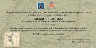 """""""ADAMO LUCCHESI E GLI ESPLORATORI DEL GRAN CHACO"""": LA FONDAZIONE PAOLO CRESCI PRESENTA IL VOLUME DI AVE MARCHI"""