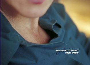 FUORI CAMPO: LA MOSTRA DI MARINA BALLO CHARMET ALL'IIC DI MADRID