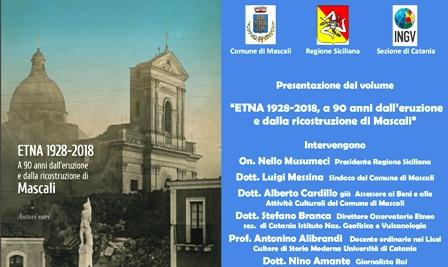 ETNA: DOMANI LA PRESENTAZIONE A MASCALI DEL VOLUME SULL'ERUZIONE DEL 1928 CON INGV E REGIONE SICILIA