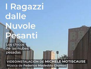 """I """"RAGAZZI DALLE NUVOLE PESANTI"""" DI MICHELE MOTISCAUSE AL LOOP FESTIVAL DI BARCELLONA"""