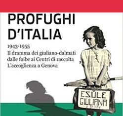 """""""PROFUGHI D'ITALIA"""": DOMANI LA PRESENTAZIONE DEL VOLUME DI PETRA DI LAGHI A GENOVA"""