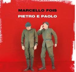 """""""PIETRO E PAOLO"""": DOMANI A MILANO LA PRESENTAZIONE DEL LIBRO DI MARCELLO FOIS"""