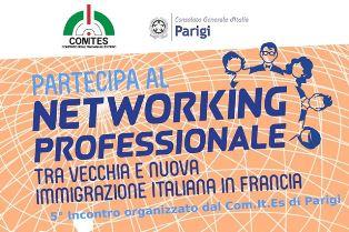 """""""NETWORKING VECCHIA E NUOVA IMMIGRAZIONE"""": AL CONSOLATO DI PARIGI IL 5° APPUNTAMENTO PROMOSSO DAL COMITES"""