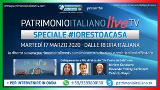 """PATRIMONIO ITALIANO LIVE TV: OGGI SPECIALE """"#IORESTOACASA"""" IN DIRETTA CON GLI ITALIANI DA TUTTO IL MONDO"""