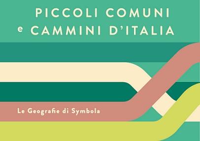 """""""PICCOLI COMUNI E CAMMINI D'ITALIA"""""""