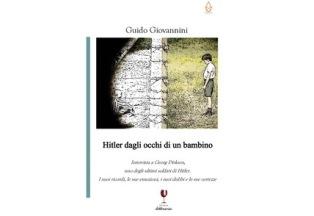 HITLER DAGLI OCCHI DI UN BAMBINO: IL LIBRO DI GUIDO GIOVANNINI ALLA COLONIA LIBERA ITALIANA DI MUTTENZ