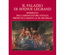 """""""IL PALAZZO DI AVENUE LEGRAND"""": A ROMA LA PRESENTAZIONE DEL VOLUME SULL'AMBASCIATA IN BELGIO"""