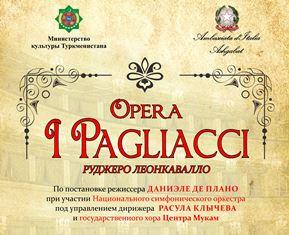 """L'OPERA """"PAGLIACCI"""" DI LEONCAVALLO TORNA IN SCENA AD ASHGABAT GRAZIE ALL'IMPEGNO DELL'AMBASCIATA D'ITALIA"""