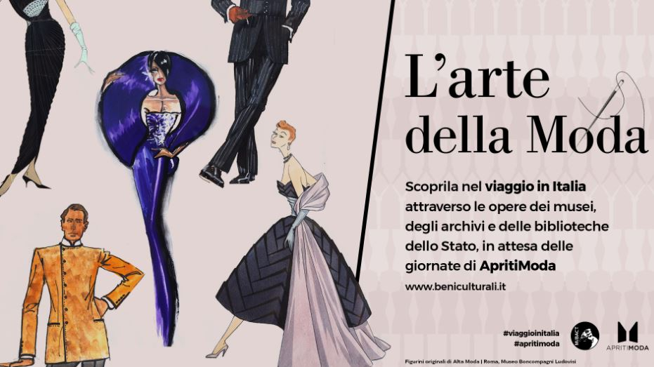 """""""L'ARTE DELLA MODA"""": VIAGGIO IN ITALIA CON IL MIBACT"""