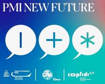 PMI NEW FUTURE: 6 WEBINAR PER L'INNOVAZIONE AZIENDALE DI CNA E FORMA CAMERA