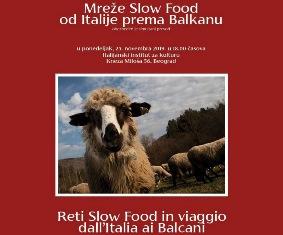 """SETTIMANA DELLA CUCINA ITALIANA: A BELGRADO """"RETI SLOW FOOD IN VIAGGIO DALL'ITALIA AI BALCANI"""""""