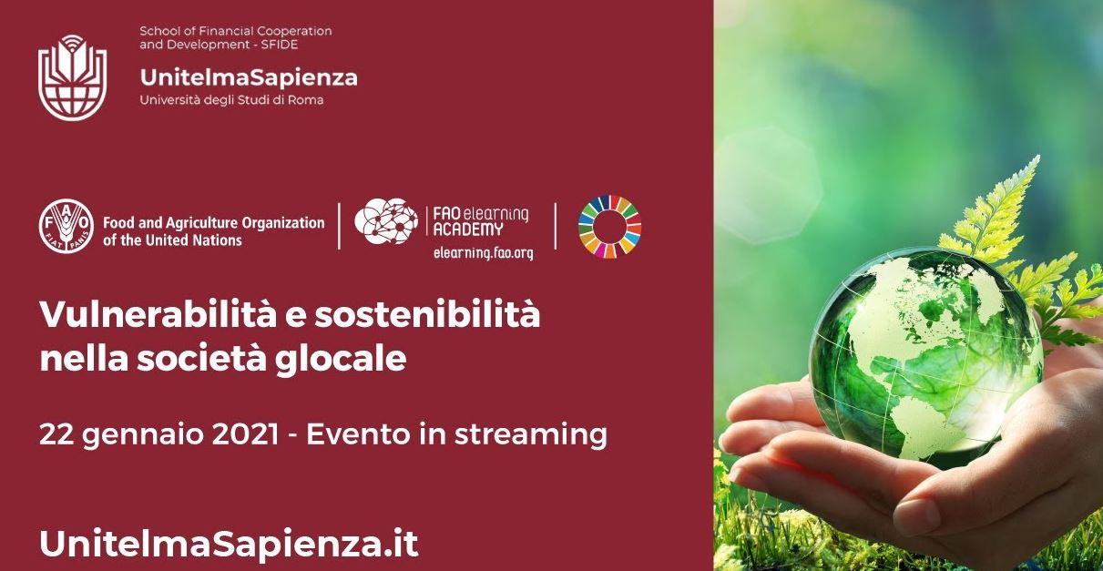 Vulnerabilità e Sostenibilità nella Società Glocale: domani il webinar de La Sapienza e Fao