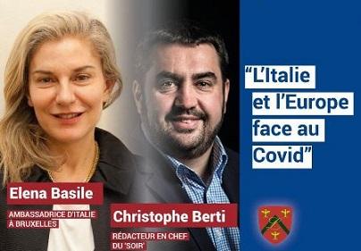 """L'ITALIA E L'EUROPA ALLE PRESE CON IL COVID19: L'AMBASCIATRICE BASILE E IL CAPO REDATTORE DE """"LE SOIR"""" OSPITI DEL CERCLE DE LORRAINE"""