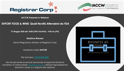 EXPORT FOOD & WINE - QUALI NOVITÀ ATTENDERSI DA FDA: IL WEBINAR DELLA ITALY-AMERICA CHAMBER OF COMMERCE WEST