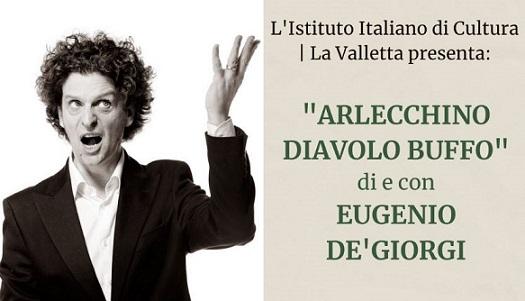 """""""Arlecchino diavolo buffo"""": lo spettacolo di e con Eugenio de' Giorgi all'IIC La Valletta"""