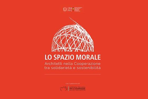 """""""LO SPAZIO MORALE"""": AL VIA LA MOSTRA DEGLI ARCHITETTI DELLA COOPERAZIONE"""