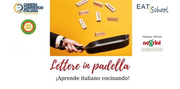 """IMPARARE L'ITALIANO CUCINANDO: LA CCI SPAGNA PRESENTA """"LETTERE IN PADELLA"""""""