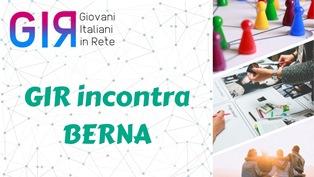 GIR INCONTRA BERNA: I GIOVANI ITALIANI FANNO RETE IN SVIZZERA