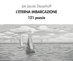 """L'ETERNA IMBARCAZIONE"": ALL'IIC DI AMSTERDAM LA PRESENTAZIONE DEL VOLUME DI POESIE DI JAN JACOB SLAUERHOFF"