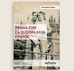 """""""PRIMA CHE LA JUGOSLAVIA FINISSE"""": LA FRONTIERA DELL'ISTRIA NEL LIBRO DI GIOVANNA TESSER"""