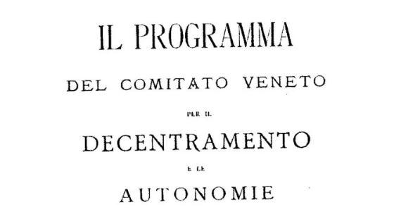 """1896: nasce il """"Comitato Veneto per il decentramento e le autonomie"""" - di Ettore Beggiato"""