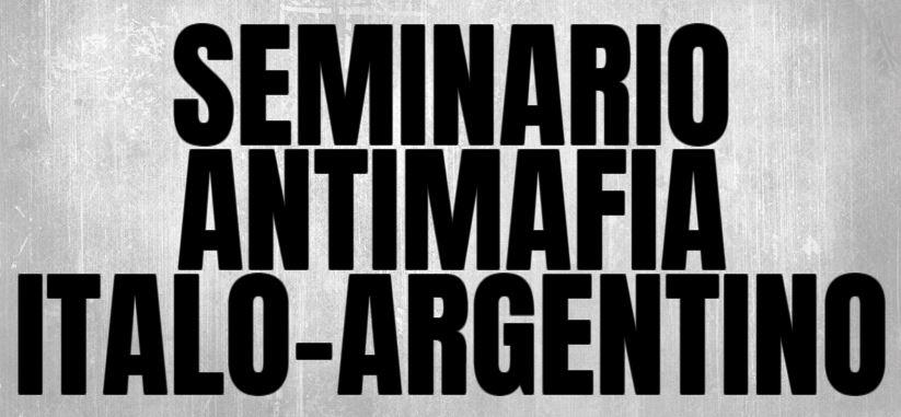 ITALIA-ARGENTINA: ONLINE IL SEMINARIO ANTIMAFIA 2020