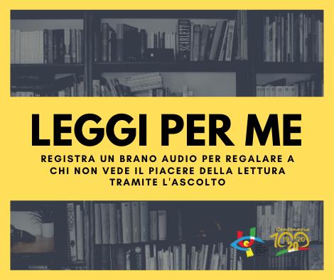 LEGGI PER ME: L'INIZIATIVA DELL'UNIONE ITALIANA CIECHI