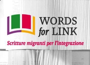 """""""WORDS4LINK – SCRITTURE MIGRANTI PER L'INTEGRAZIONE"""": PARTE LA PROMOZIONE DELLA SCRITTURA DELLA MIGRAZIONE"""